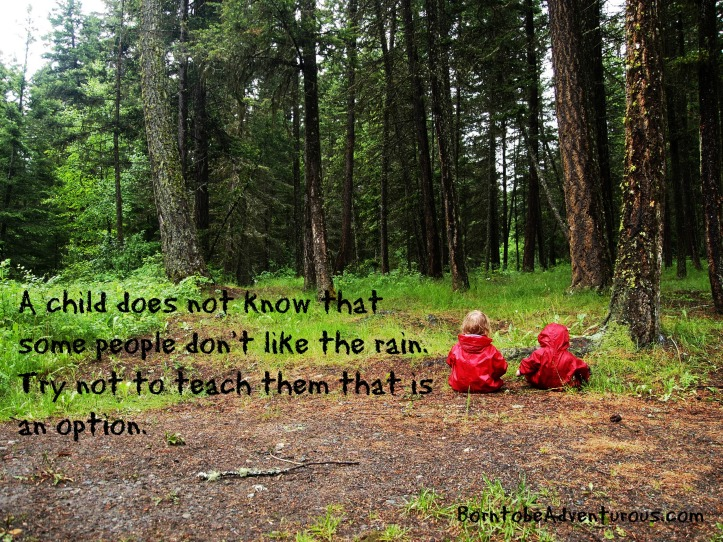 Rain and toddlers quote